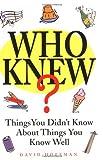 Who Knew?, David Hoffman, 0740704877