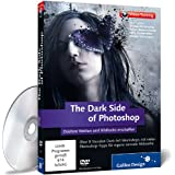 The Dark Side of Photoshop - Dark-Art-Workshops mit vielen Photoshop-Tipps