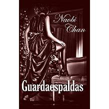 Guardaespaldas (Spanish Edition)