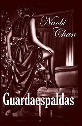 Guardaespaldas (Spanish Edition) by [Chan, Naobi]