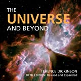 The Universe and Beyond (Universe & Beyond (Quality)) by Terence Dickinson (2010-10-14)