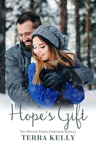 Hope's Gift: The Winters Family Christmas Novella by [Kelly, Terra]