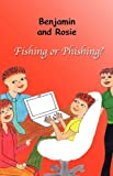 Benjamin and Rosie - Fishing or Phishing?, Frederic Tremblay and Frédéric Tremblay, 1926637003