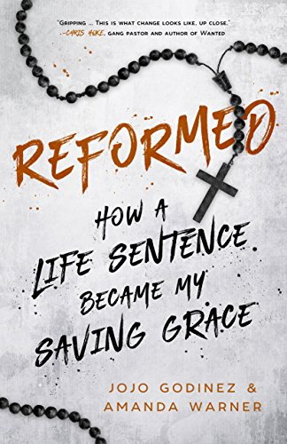 Reformed: How a Life Sentence Became My Saving Grace