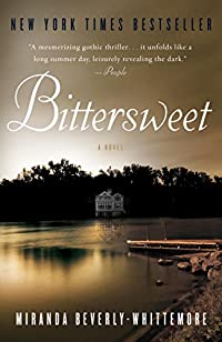 Bittersweet: A Novel by Miranda Beverly-Whittemore ebook deal