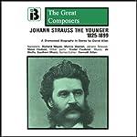 Johann Strauss the Younger: 1825 - 1899 | David Allen