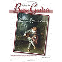 Solos for Bass Guitar: Adaptation of Baroque and