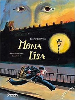 Amazon.fr - MONA LISA - ELSCHNER G - Livres