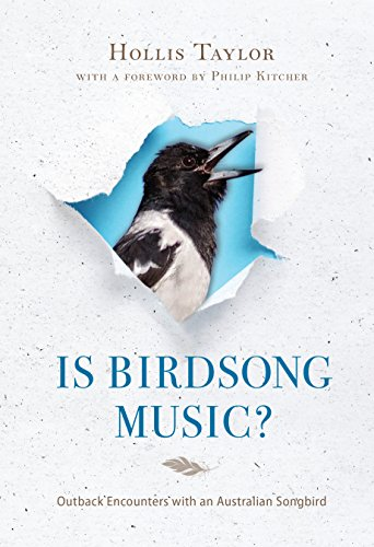 Is Birdsong Music?: Outback Encounters with an Australian Songbird (Music, Nature, (Australian Outback Animals)