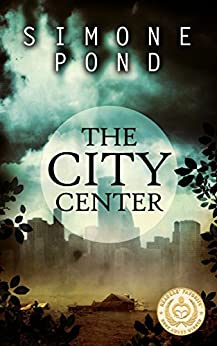 The City Center (The New Agenda Series Book 1) by [Pond, Simone]
