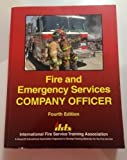 img - for Fire and Emergency Services Company Officer by Frederick M. Stowell (2007-04-12) book / textbook / text book