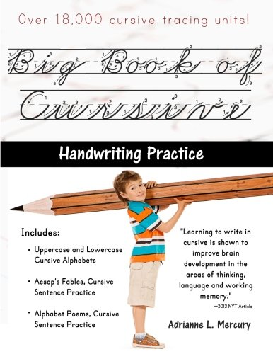 Big Book of Cursive Handwriting Practice Over 18,000 Cursive Tracing