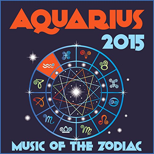 aquarius 2015 music of the zodiac featuring astrology