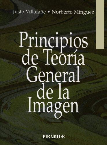 Descargar Libro Principios De Teoría General De La Imagen Justo Villafañe Gallego
