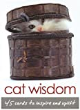 Cat Wisdom: 45 cards to inspire and uplift