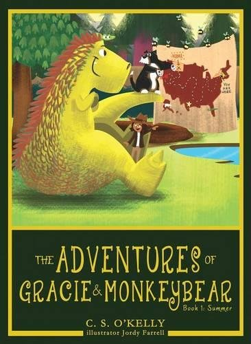The Adventures of Gracie & MonkeyBear, Book 1: Summer