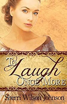 To Laugh Once More (Hope of the South Book 2) by [Johnson, Sherri Wilson]