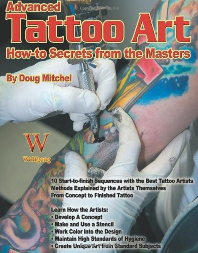 Advanced Tattoo Art (How-To Secrets from the Masters) -
