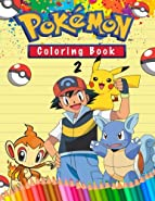 Pokemon Coloring Book: Amazing Pokemon Math, Dot to Dot and How to Draw Pokemon Pages. 4 in 1. 60 Illustrations. (Volume 2)