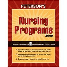 Nursing Programs - 2009 (Peterson's Nursing Programs)
