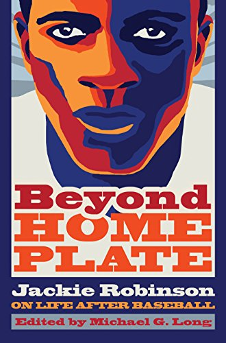 Art Plates Baseballs (Beyond Home Plate: Jackie Robinson On Life After Baseball (Sports and Entertainment (Hardcover)))