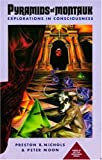 img - for Pyramids of Montauk: Explorations in Consciousness (The Montauk Trilogy Book 3) book / textbook / text book