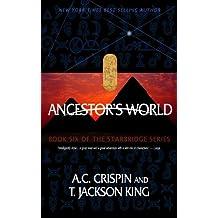 Ancestor's World (StarBridge #6)