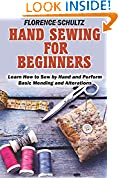 #4: Hand Sewing for Beginners: Learn How to Sew by Hand and Perform Basic Mending and Alterations