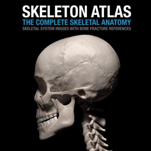 Skeleton atlas the complete skeletal anatomy skeletal system skeleton atlas the complete skeletal anatomy skeletal system images with bone fracture references david marchal 9781495911309 amazon books fandeluxe Gallery