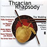 Thracian Rhapsody: New Wedding Music of Bulgaria 2