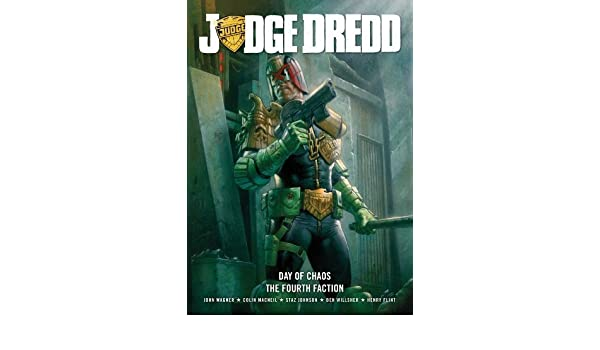 Judge Dredd Day of Chaos: Fourth Faction by John Wagner ...