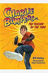 Charlie Bumpers vs. the Teacher of the Year Kindle Edition