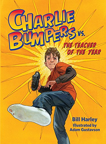 Charlie Bumpers vs. the Teacher of the Year]()