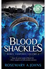 Blood Shackles (Rebel Vampires) (Volume 2) Paperback