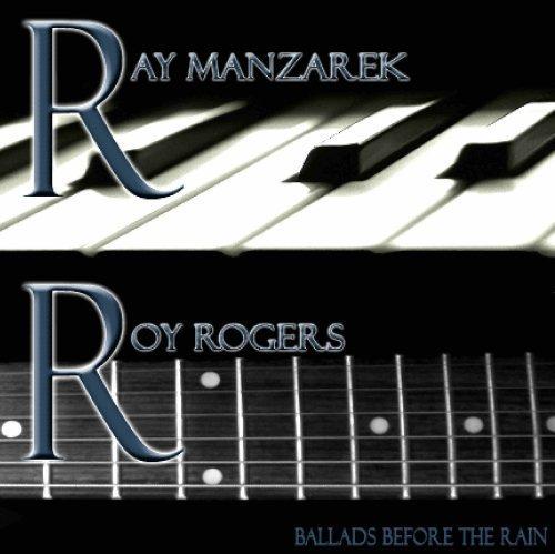Ray Manzarek & Roy Rogers - Ballads Before the Rain - Amazon.com Music