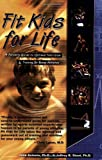 Fit Kids for Life, Jose Antonio and Jeffrey R. Stout, 1591200997