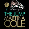 The Jump Audiobook by Martina Cole Narrated by Annie Aldington