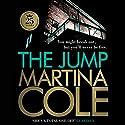 The Jump Hörbuch von Martina Cole Gesprochen von: Annie Aldington