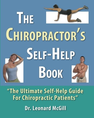 The Chiropractor's Self-Help Book: The Ultimate Self-Help Guide for Chiropractic Patients ebook