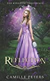 Reflection (The Kingdom Chronicles)