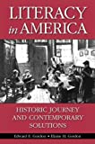 Literacy in America, Edward E. Gordon and Elaine H. Gordon, 0275978648