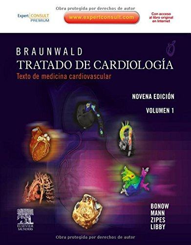 Braunwald, Tratado De Cardiologia, 2 Vol. (Spanish Edition)