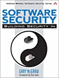 Software Security: Building Security In (Addison-Wesley Software Security)