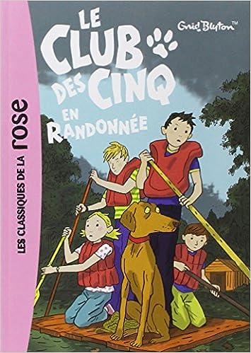 Le Club des Cinq : Le Club des Cinq en randonnée
