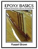 Epoxy Basics, Russell Brown, 149284182X