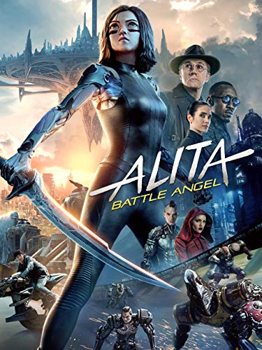 - Alita: Battle Angel