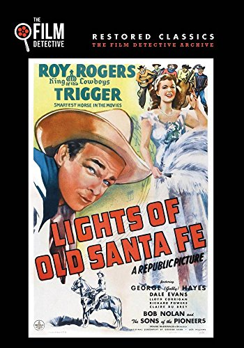 Lights of Old Santa Fe (The Film Detective Restored Version)