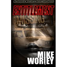 Entitlement (An Angela Masters Detective Novel)