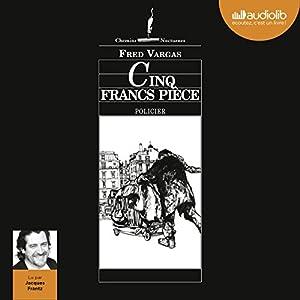 Cinq francs pièce (Commissaire Adamsberg - Nouvelles 3) | Livre audio