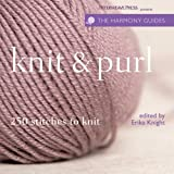 HARMONY GUIDES: KNIT &  PURL